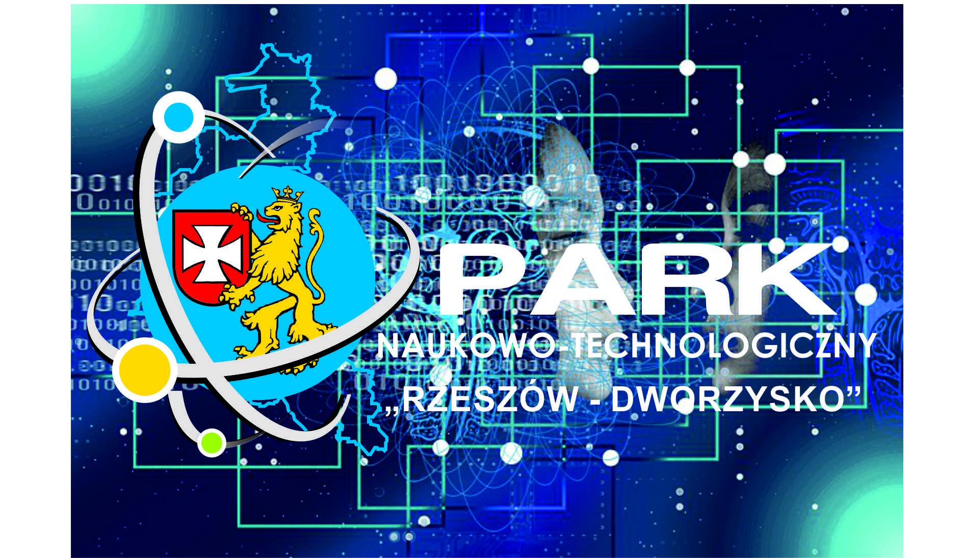 """Ogłoszenie przetargu na sprzedaż nieruchomości na terenie Parku Naukowo-Technologicznego """"Rzeszów-Dworzysko"""""""